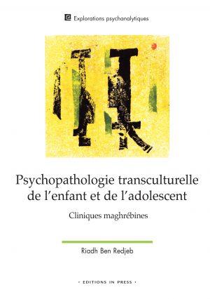 Psychopathologie transculturelle de l'enfant et de l'adolescent