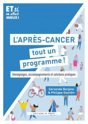 L'Après-cancer, tout un programme !