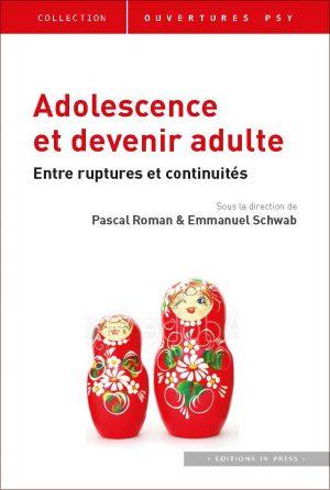 Adolescence et devenir adulte