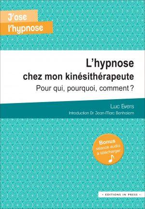 L'hypnose chez mon kinésithérapeute
