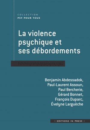La violence psychique et ses débordements
